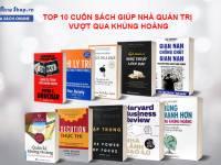 Top 10 Cuốn Sách Giúp Doanh Nghiệp Vượt Qua Thời Kỳ Khủng Hoảng