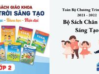 Chương Trình Lớp 2 theo Sách Chân Trời Sáng Tạo 2021 - 2022