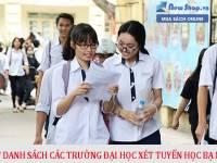 Cập Nhật Danh Sách Các Trường Đại Học Xét Tuyển Học Bạ Năm 2021