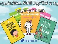 9 Cuốn Sách Nuôi Dạy Trẻ 2 Tuổi Hiệu Quả Nhất