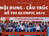 [2021] Nội Dung Và Cấu Trúc Đề Thi Olympic Truyền Thống 30/4