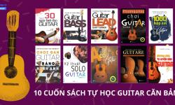 Tổng Hợp 10 Cuốn Sách Tự Học Guitar Căn Bản Cho Người Mới Bắt Đầu
