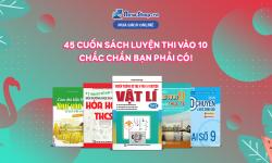 Top 45 Cuốn Sách Luyện Thi Vào 10 Bán Chạy Nhất Tại Newshop