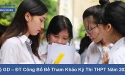 [NÓNG] Đề thi tham khảo cho kỳ thi tốt nghiệp năm 2021 - Kèm Đáp Án