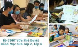 [2021] Bộ GDĐT Vừa Phê Duyệt Danh Mục SGK Lớp 2, Lớp 6