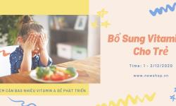 Kế Hoạch Bổ Sung Vitamin A Cho Trẻ Vào Tháng 12 Các Mẹ Cần Lưu Ý