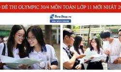 [2021] Một Số Đề Thi Olympic 30/4 Môn Toán Lớp 11 Có Đáp Án