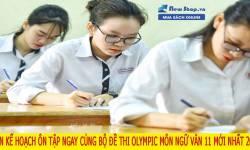 Tổng hợp ngay bộ đề thi olympic 30/4 môn ngữ văn lớp 11 năm 2021