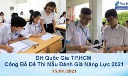 [Hot] ĐH Quốc Gia TP.HCM Công Bố Đề Thi Đánh Giá Năng Lực 2021