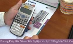 7 phương pháp giải nhanh trắc nghiệm vật lý 12 bằng máy tính Casio