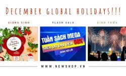 Bùng Nổ Với December Global Holidays Và Nhiều CTKM Tại Newshop