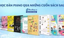 Tổng Hợp Những Cuốn Sách Học Đàn Piano - Newshop.vn