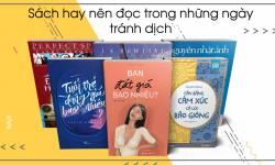Sách Hay Nên Đọc Trong Những Ngày Tránh Dịch Covid-19