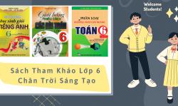 Đạt Học Lực Giỏi Với Sách Tham Khảo 6 Chân Trời Sáng Tạo