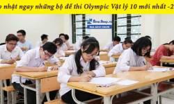 Trọn bộ đề thi Olympic môn vật lý lớp 10 mới nhất 2021 [có đáp án]