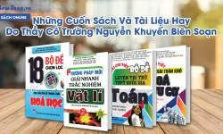 Những Cuốn Sách Và Tài Liệu Hay Do Thầy Cô Trường Nguyễn Khuyến Biên Soạn