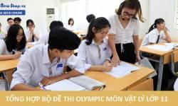 Full 10 Bộ Đề Thi Olympic Môn Vật Lý Lớp 11 Có Đáp Án