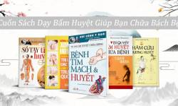10 Cuốn Sách Dạy Bấm Huyệt Giúp Bạn Chữa Bách Bệnh