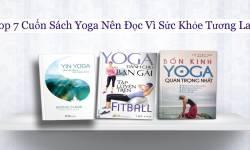 Top 7 Cuốn Sách Yoga Nên Đọc Vì Sức Khỏe Tương Lai