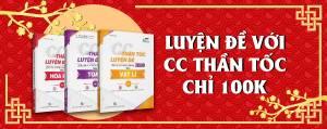 CC Thần Tốc Luyện Đề THPT Quốc Gia 2020