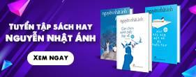 Sách Nguyễn Nhật Ánh Mới Nhất