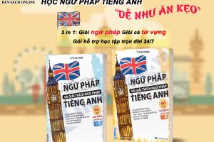 Review Sách Ngữ Pháp Và Giải Thích Ngữ Pháp Tiếng Anh Cơ Bản Và Nâng Cao Của Cô Mai Phương