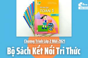Giới Thiệu Bộ Sách Kết Nối Tri Thức Lớp 2 - Chương Trình Lớp 2 Mới 2021