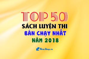 Top 50 Sách Luyện Thi THPT Quốc Gia Hay Nhất Năm 2018