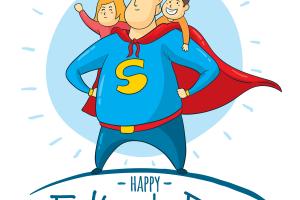 """Happy Father's Day - Những Lời Chúc Và Món Quà Ý Nghĩa Nhất Dành Tặng """"Siêu Nhân Bố"""""""