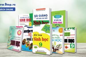 Những Quyển Sách Tham Khảo Hạ Gục Mọi Dạng Bài Tập Sinh Học Lớp 9