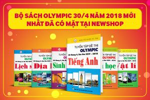 Bộ Sách Olympic 30/4 Năm 2018 Mới Nhất Đã Có Mặt Tại Newshop