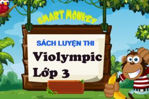 Sách Luyện Thi Violympic Lớp 3 Mới Nhất Dành Cho Kỳ Thi Violympic 2020