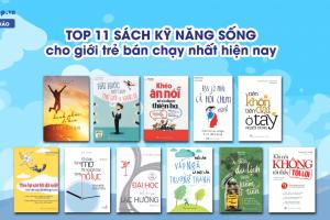 Top 11 Sách Kỹ Năng Sống Cho Giới Trẻ Bán Chạy Nhất Hiện Nay
