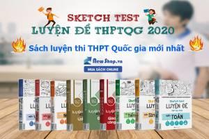 Review Sách Sketch Test Luyện Đề THPTQG 2020