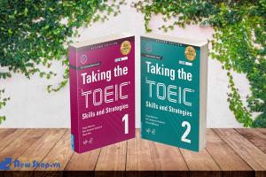 Review Bộ Sách Taking The TOEIC - Skills And Strategies, Luyện Thi Theo Cấu Trúc Đề Thi Mới