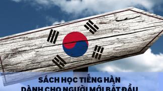 Những Quyển Sách Học Tiếng Hàn Dành Cho Người Mới Bắt Đầu