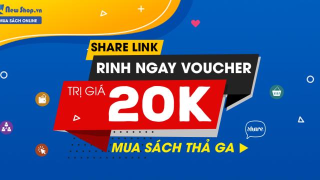 Chương Trình Share Link - Rinh Voucher 20K