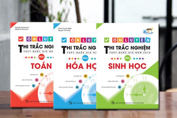 Combo Ôn Luyện Thi Trắc Nghiệm THPT Quốc Gia Năm 2019 Môn Toán - Hóa - Sinh