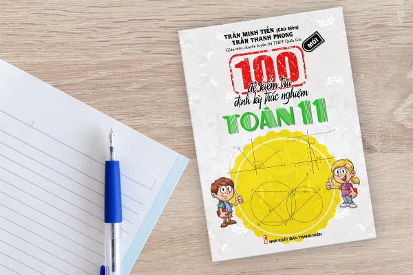 100 đề kiểm tra định kỳ trắc nghiệm toán 11