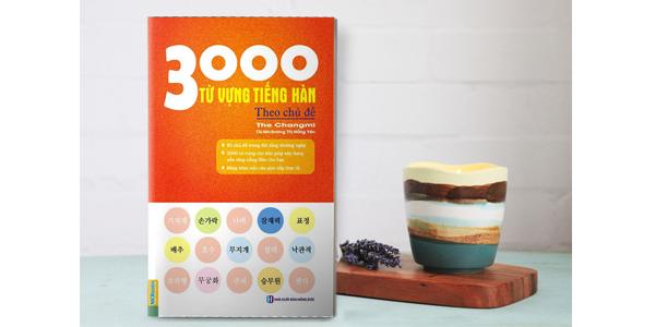 3000 từ vựng tiếng Hàn thông dụng