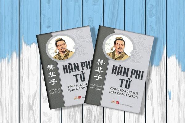 Hàn-Phi-Tử---Tinh-Hoa-Trí-Tuệ-Qua-Danh-Ngôn