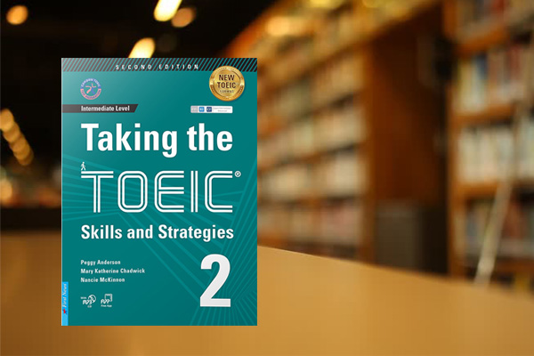 Taking The TOEIC - Skills and Strategies 2