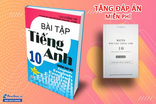 Bài tập tiếng anh 10 Lưu Hoằng Trí
