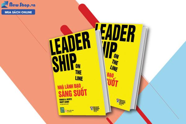 LEADERSHIP ON THE LINE - NHÀ LÃNH ĐẠO SÁNG SUỐT