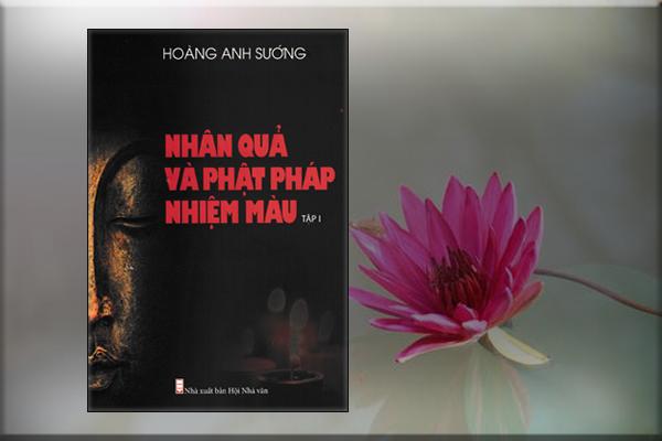 Nhân Quả Và Phật Pháp Nhiệm Màu (Tập 1)