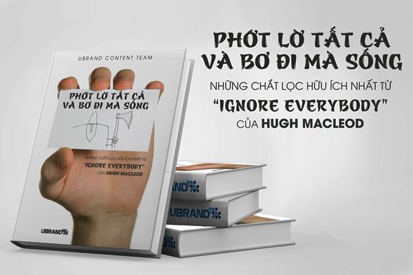 sách hay về sáng tạo  PHỚT LỜ TẤT CẢ VÀ BƠ ĐI MÀ SỐNG