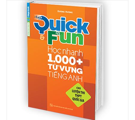 Quick & Fun Học Nhanh 1000+ Từ Vựng Tiếng Anh