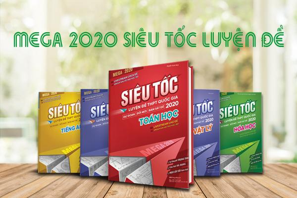 Bộ sách ôn thi THPT quốc gia 2020 - Mega