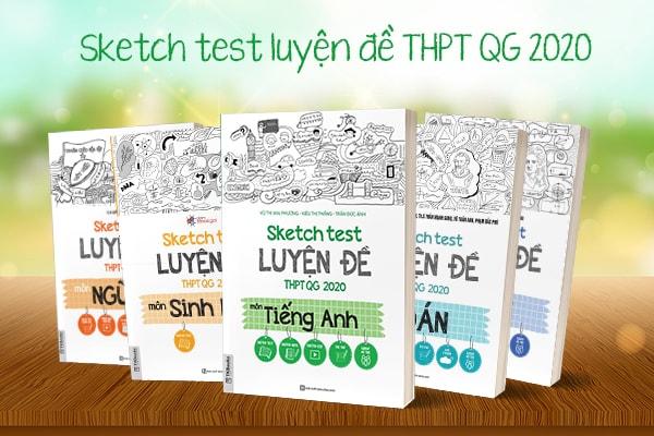Sketch test luyện đề THPT quốc gia 2020
