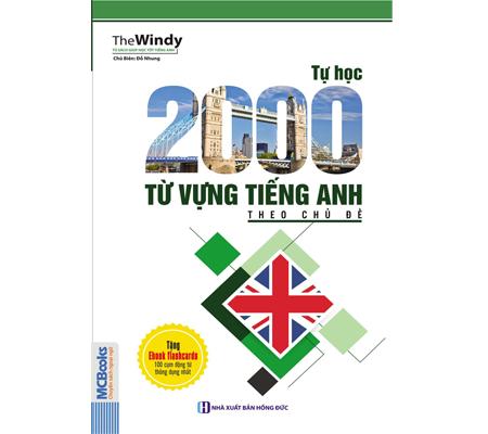 Tự Học 2000 Từ Vụng Tiếng Anh Theo Chủ Đề